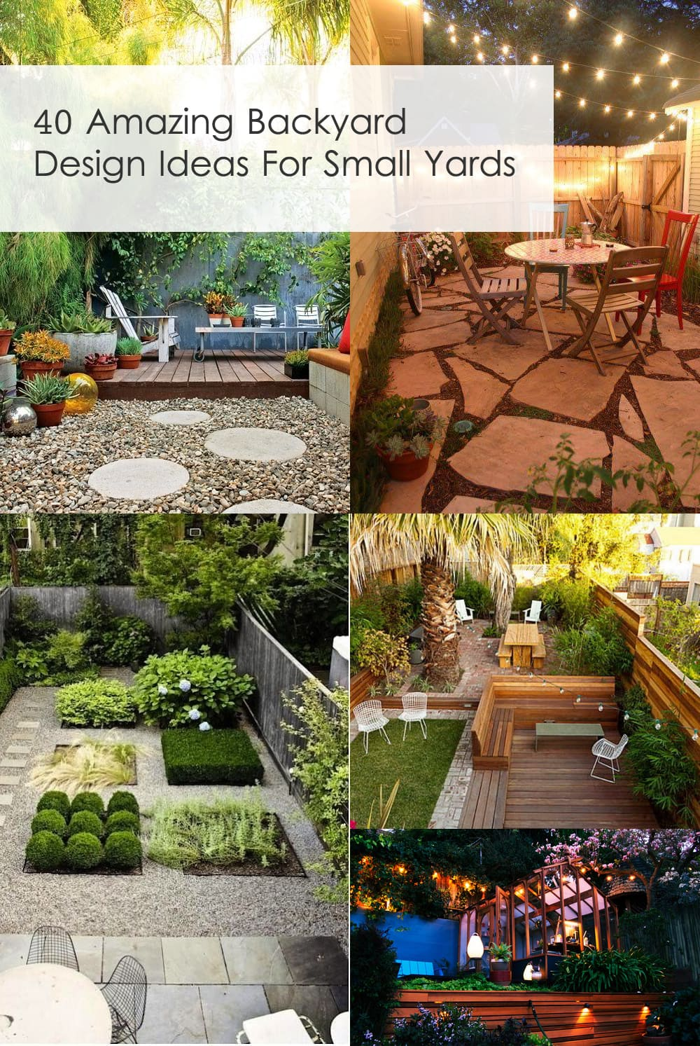 40 amazing design ideas for small backyards for Small backyard plans